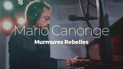 """Mario Canonge """"Murmures Rebelles"""""""