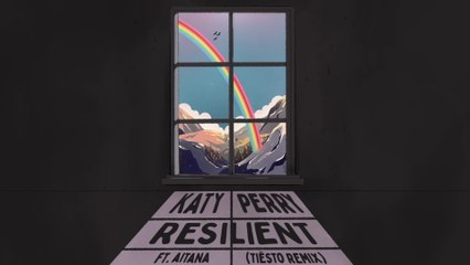 Katy Perry - Resilient