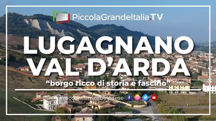 Lugagnano Val D'Arda - Piccola Grande Italia
