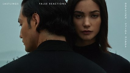 Lastlings - False Reactions