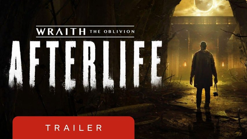 Wraith The Oblivion - Afterlife Teaser Trailer  Summer of Gaming 2020