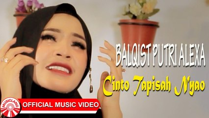 Balqist Putri Alexa - Cinto Tapisah Nyao [Official Music Video HD]