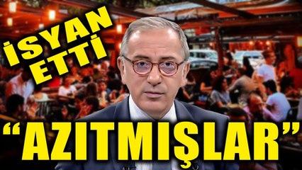 Fatih Altaylı isyan etti: Azıtmışlar