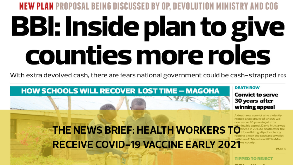 The News Brief: Health workers to receive Covid-19 vaccine early 2021