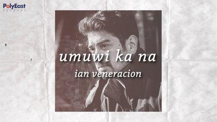 Ian Veneracion - Umuwi Ka Na - (Official Lyric)