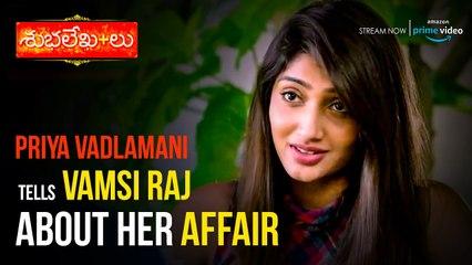 Priya Vadlamani Tells Vamsi Raj About Her Affair | SUBHALEKHA+LU Movie Streaming Now on Amazon Prime