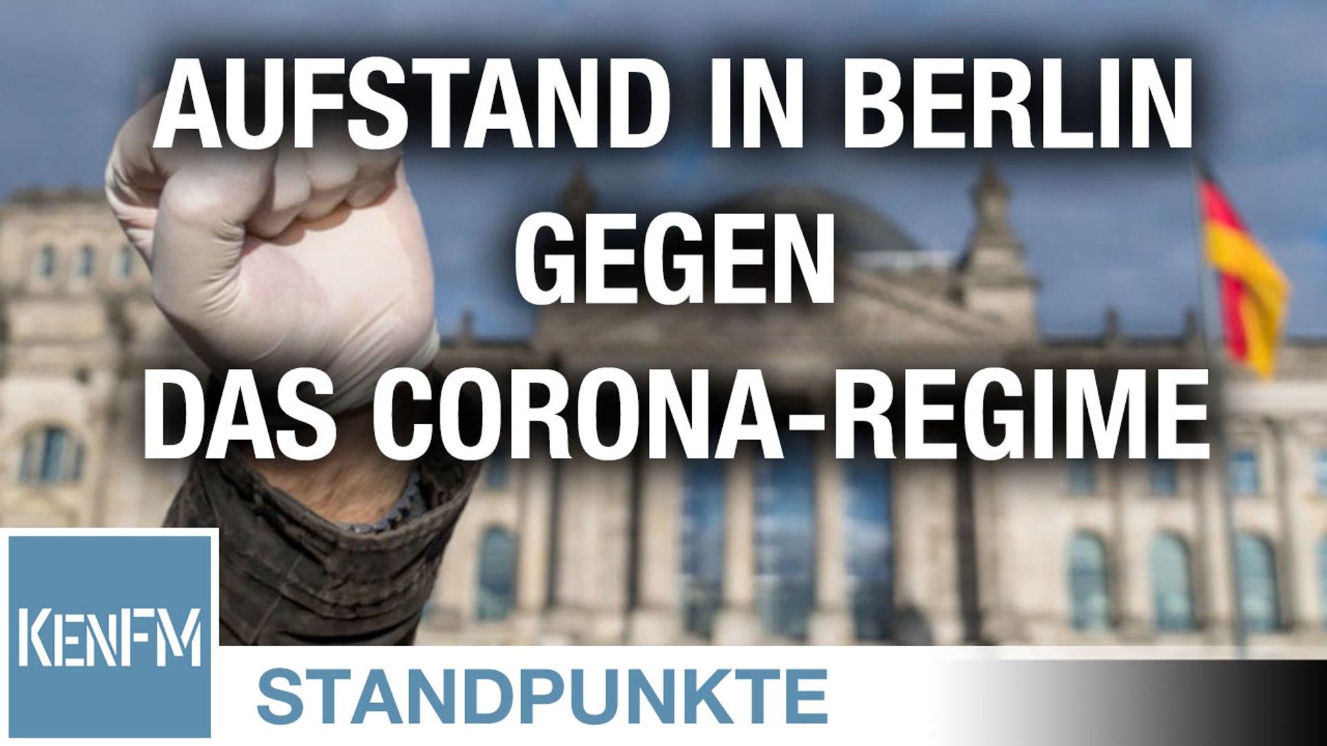Aufstand in Berlin gegen das Corona-Regime | Von Anselm Lenz