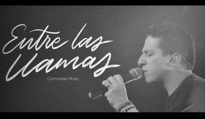 ENTRE LAS LLAMAS - Hector Sandoval - Comunidad Music Live
