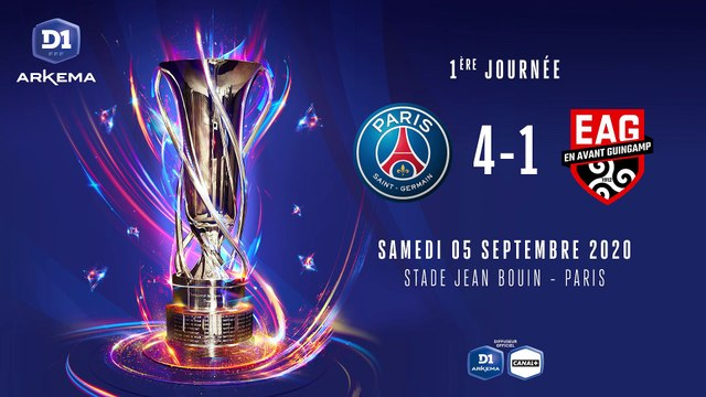 D1 Arkema, J1  Paris Saint-Germain FC - EA Guingamp (4-1)