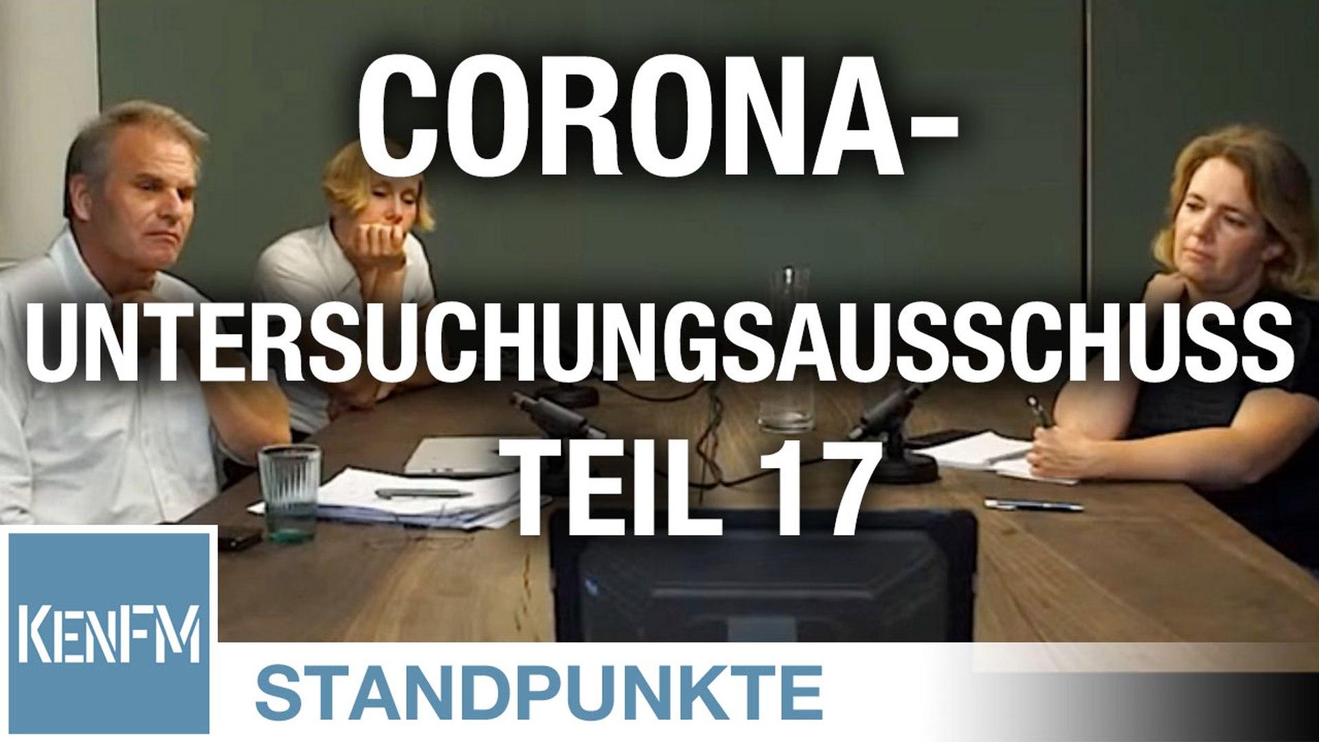 Corona-Untersuchungsausschuss – Teil 17 | Von Jochen Mitschka