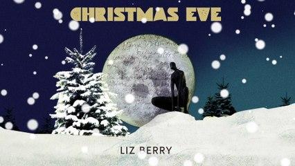 Liz Berry - Christmas Eve