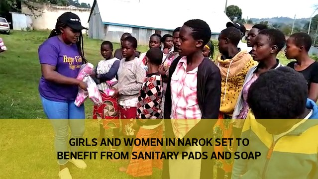 Girls and women from Narok are set to benefits from sanitary pads and soap
