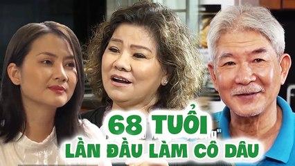2 lần chồng KHÔNG ĐÁM CƯỚI vì CÓ CON RIÊNG, NSND Thanh Hoa mãn nguyện khi LÀM CÔ DÂU ở TUỔI 68