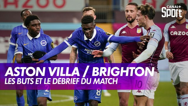 Aston Villa / Brighton : les buts et le débrief
