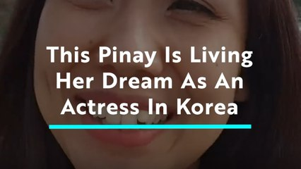 This Filipino Artist Is Living Her Dream as an Actress in Korea