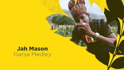 Jah Mason - Ganja Medley