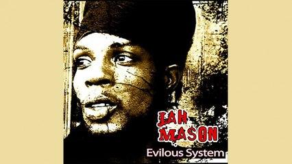 Jah Mason - Evilous System