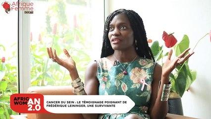 African Woman 2.0 # 11 / Cancer du sein, le témoignage poignant de Frédérique Leininger, une survivante