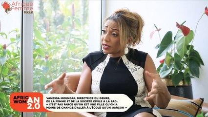 African Woman 2.0 # 13 / Vanessa Moungar, Directrice du genre, de la femme et de la société civile à la BAD - «C'est pas parce qu'on est une fille qu'on a moins de chance d'aller à l'école qu'un garçon»
