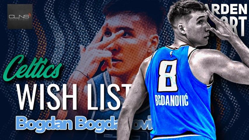 NBA RUMORS: Ainge, Celtics WANT of Bogdan Bogdanovic