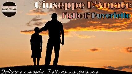 Giuseppe D'Amato - Figlio e' puveriello ( Cover )