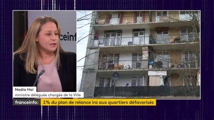 """1% du plan de relance pour les quartiers défavorisés : """"Il y aura deux priorités, l'emploi et le cadre de vie"""", annonce Nadia Hai, ministre déléguée de la Ville"""