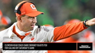 SI Insider: Dabo Swinney Blasts Florida State After FSU Backs Out of Saturday's Game Against Clemson