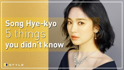 5 things you didn't know about Song Hye-kyo