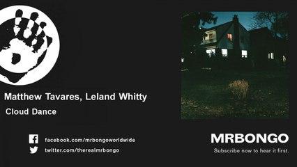 Matthew Tavares, Leland Whitty - Cloud Dance
