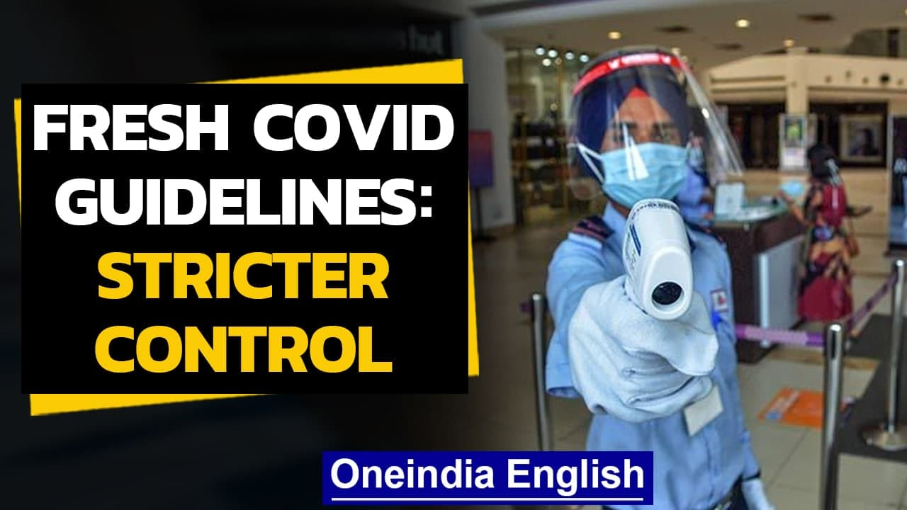 December 2020 Covid-19 guidelines for India: Details   Oneindia News