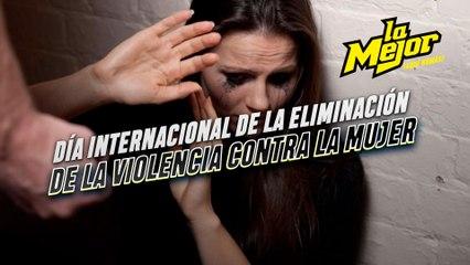 Hoy festejamos el Día Internacional de la Eliminación de la Violencia contra la Mujer