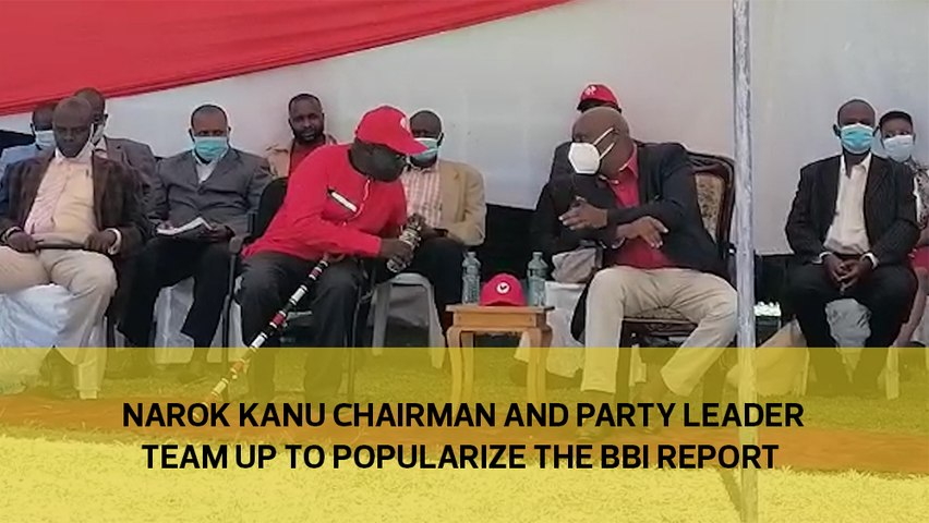 Narok KANU chairman and party leader team up to popularize the BBI report