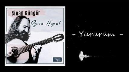 Sinan Güngör - Yürürüm ft. Eylem Aktaş (Official Audio)