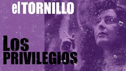 Irantzu Varela, El Tornillo y los privilegios - En la Frontera, 26 de noviembre de 2020