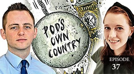 37. Pod's Own Country: Caroline Flint and a new age for manufacturing