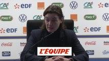 Diacre : «Vu les résultats, je veux bien d'autres conflits» - Foot - Qualif. Euro (F) - Bleues