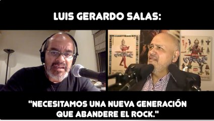 """Luis Gerardo Salas: """"Necesitamos una nueva generación que abandere el rock."""""""