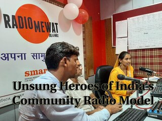 Radio Mewat: Community radio that gives voice to the voiceless | Reimagining India