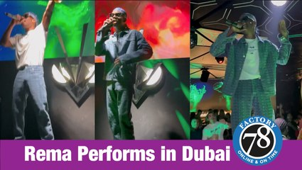 Check out Rema's performance in Dubai what do you think? November 2020