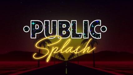 PUBLIC - Splash