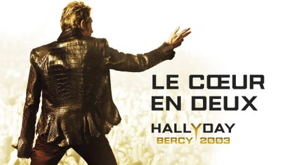 Johnny Hallyday - Le cœur en deux