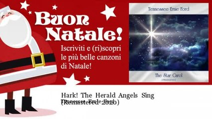 Tennessee Ernie Ford - Hark! The Herald Angels Sing - Remastered 2020