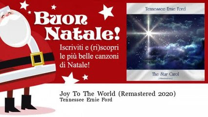 Tennessee Ernie Ford - Joy To The World - Remastered 2020