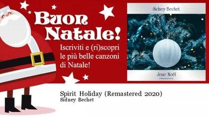 Sidney Bechet - Spirit Holiday - Remastered 2020