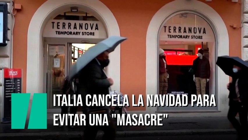"""Italia cancela la Navidad para evitar una """"masacre"""""""
