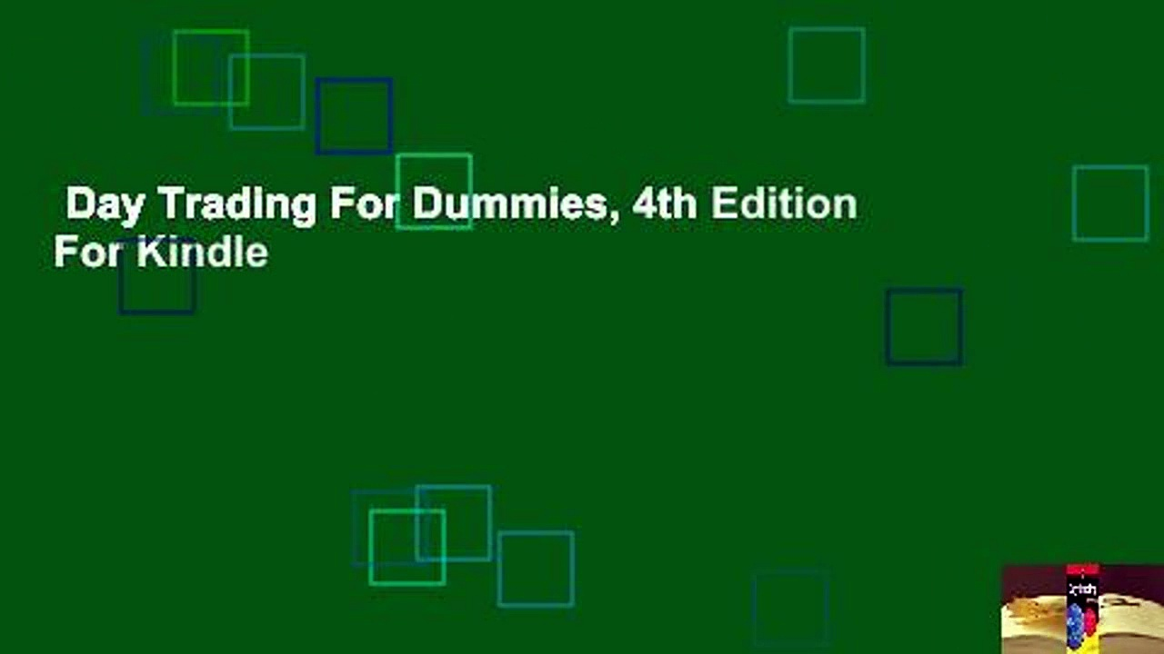 Day Trading For Dummies, 4th Edition  For Kindle