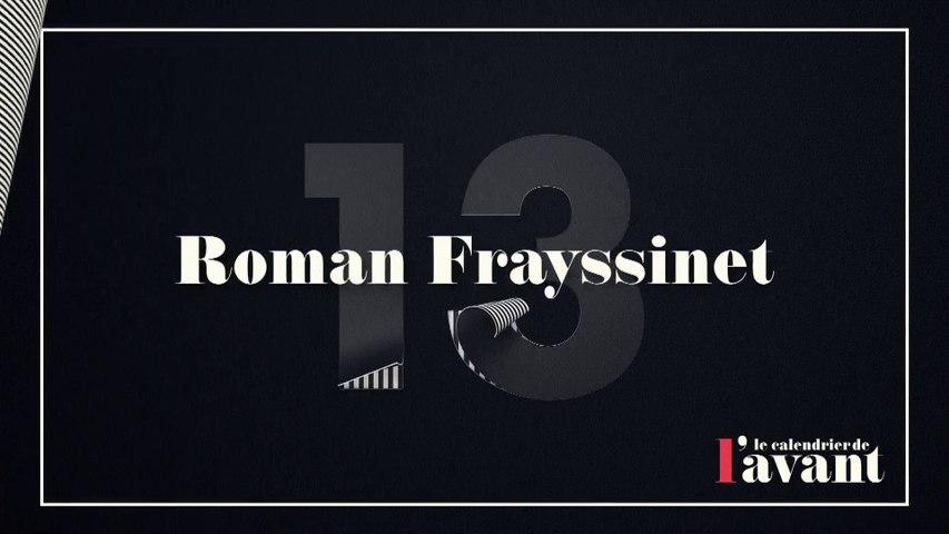 #13 - Roman Frayssinet dans Clique Dimanche - Calendrier CANAL+