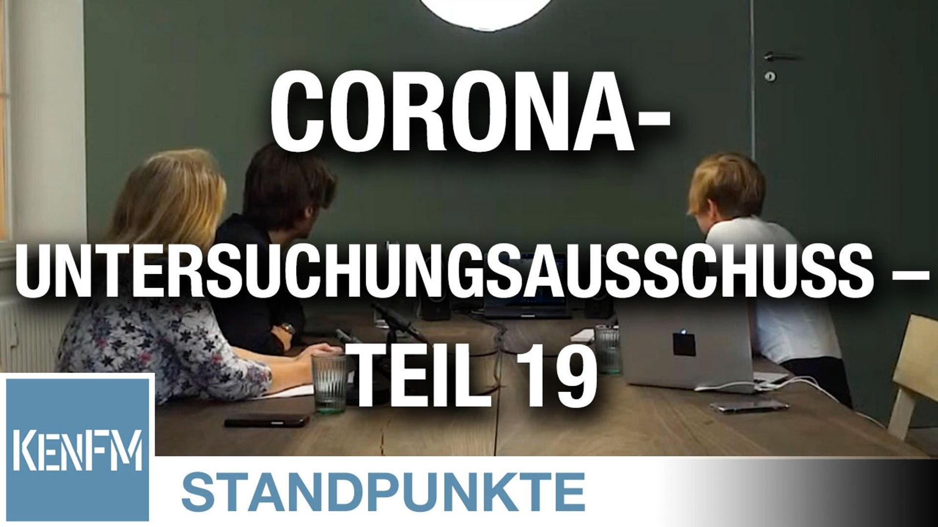 Corona-Untersuchungsausschuss – Teil 19 | Von Jochen Mitschka