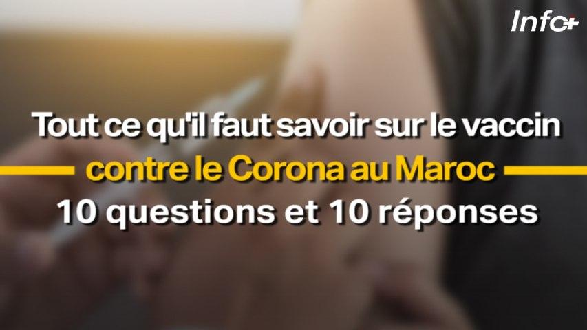 Tout ce qu'il faut savoir sur le vaccin contre le Corona au Maroc ... 10 questions et 10 réponses