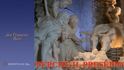 Francesco Ricci - PERCHÉ IL PRESEPIO - Il Presepe